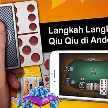 Langkah Langkah Bermain Qiu Qiu Android